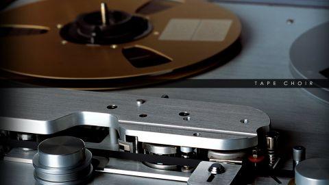 Tape Choir | Soniccouture
